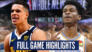 OKLAHOMA CITY THUNDER vs DENVER NUGGETS  - FULL GAME HIGHLIGHTS | 2019-20 NBA Season