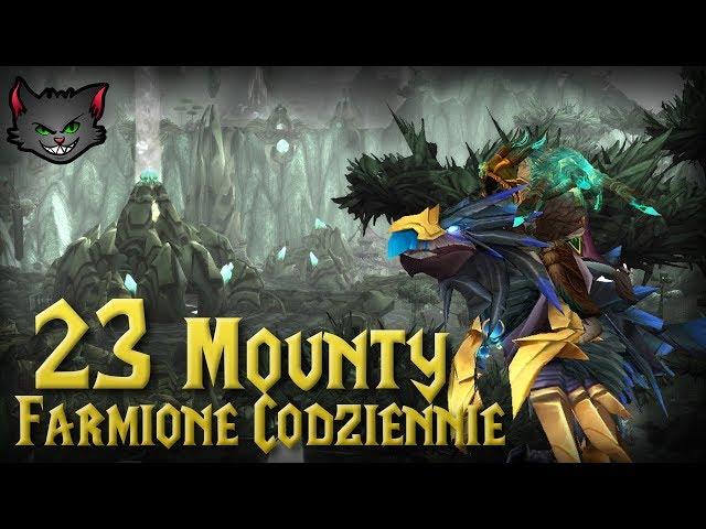 23 Mounty Farmione Codziennie  - WoW Legion
