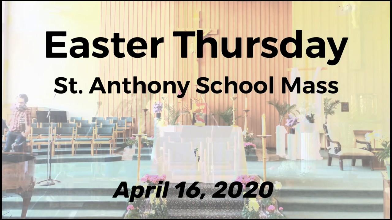Easter Thursday School Mass, April 16, 2020