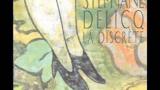 Stephane Delicq - La Discrete
