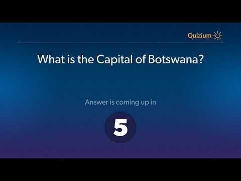 What is the Capital of Botswana?   Botswana Quiz