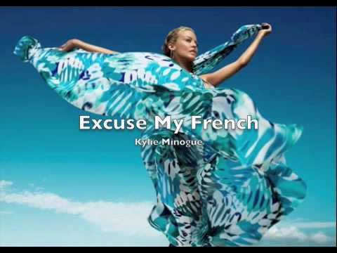 Kylie Minogue - Excuse My French (B-sides) w lyrics.