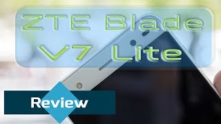 ZTE Blade V7 Lite Review