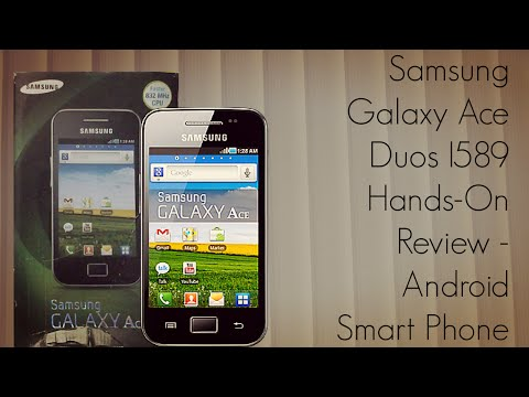 Samsung Galaxy Ace Duos I589 Hands-On Review - Android Smart Phone - PhoneRadar