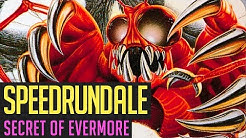 Secret of Evermore (Any%) Speedrun in 1:29:29 von Mave3rick | Speedrundale