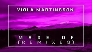 Viola Martinsson - Made Of (Gabry Venus Remix)