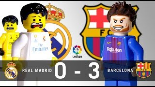 LEGO Real Madrid 0 - 3 FC Barcelona LaLiga 2017 / 2018