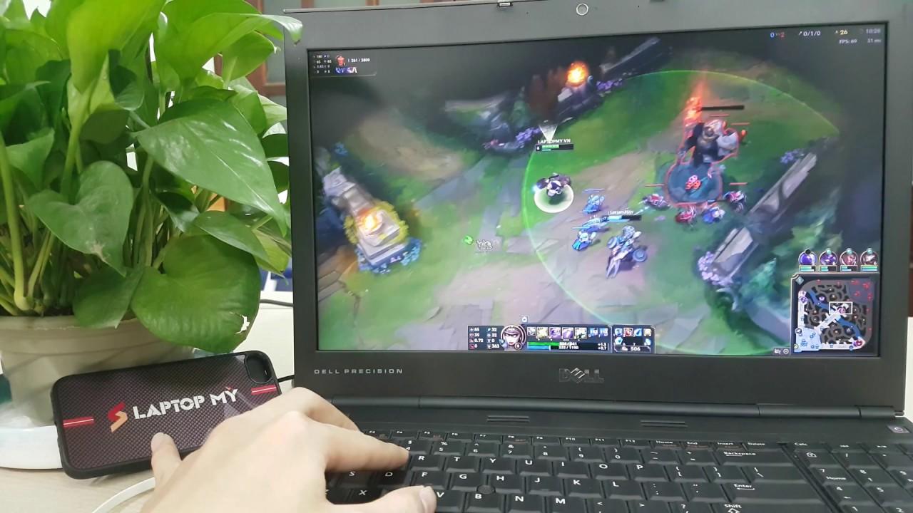 Review laptop đồ họa Dell Precision M4600 cực khủng khi chơi LOL – Laptop Mỹ