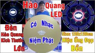 ✅ Đèn Hào Quang Phật 16x64 Tia Cỡ Lớn Có Nhạc Niệm Phật 1m2 | 3.937 Feet |Đèn Bền Giá Tốt Tại Xưởng