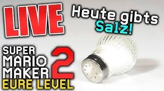 KRASSE Donations & viel Salz - Eure Level und Road to Rang A - Mario Maker 2 (Live Aufzeichnung)