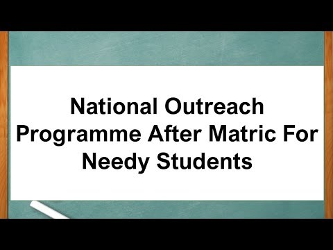 National Outreach Programme After Matric For Needy Students