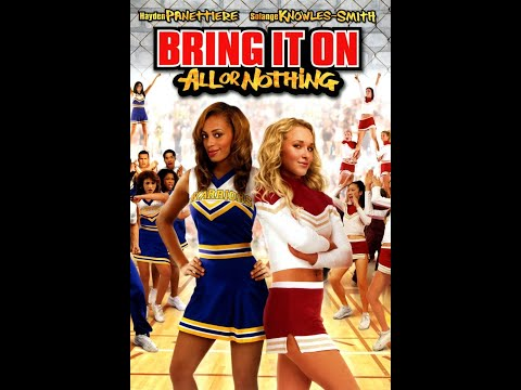 Bring It On: All Or Nothing: Look At Them There So Ghetto