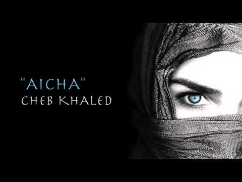 """Aicha"" (Version Mixte) - Cheb Khaled"