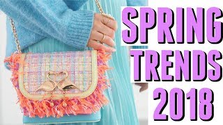 Top 10 Fashion - TOP 10 SPRING FASHION TRENDS 2018
