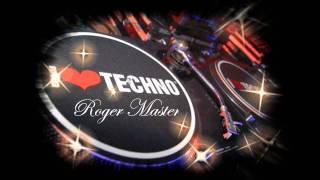I LOVE TECHNO(DJ ROGER MASTER)