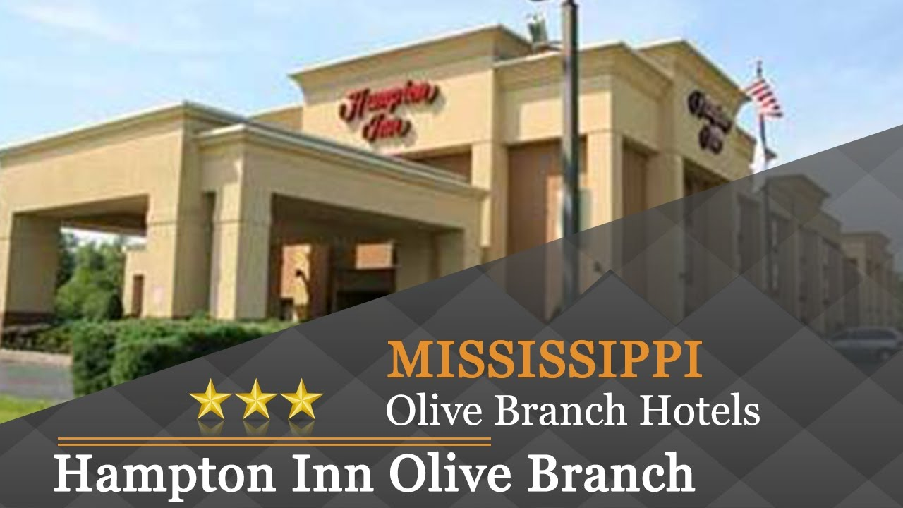 Hampton Inn Olive Branch Hotels Mississippi