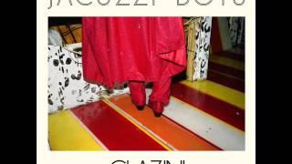 Jacuzzi Boys - Glazin