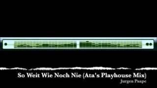 Jurgen Paape - So Weit Wie Noch Nie (Playhouse Mix) [2009]