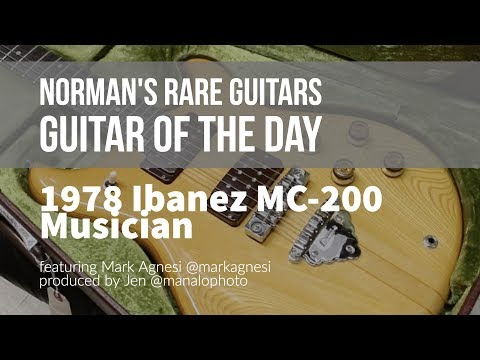 Norman's Rare Guitars - Guitar of the Day: 1978 Ibanez MC-200 Musician