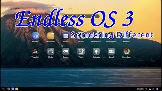 Endless OS 3 Different But Great