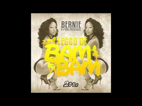 (Antigua Carnival 2016 Soca Music) Bernie & Pure Pressure - Leggo De Bam Bam