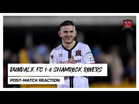 Sean Murray Reaction | Dundalk FC 1-0 Shamrock Rovers