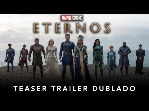 Eternos | Marvel Studios | Teaser Trailer Dublado
