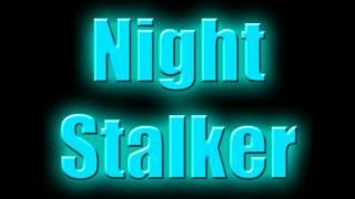 Download Video Night Stalker [Dubstep] MP3 3GP MP4