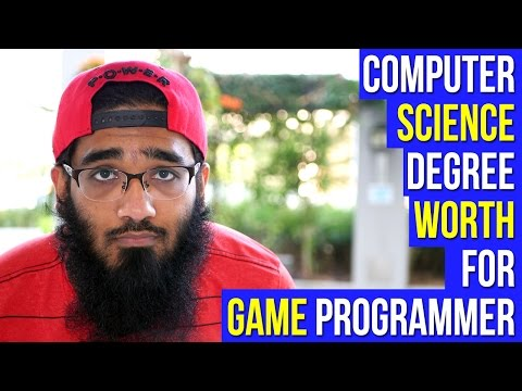 Career Question - Is Computer Science Degree Worth for Becoming a Game Programmer