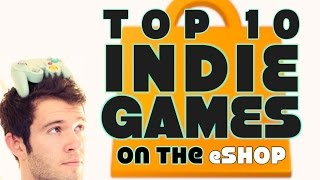 Top 10 Indie Games - Good Morning Gamer