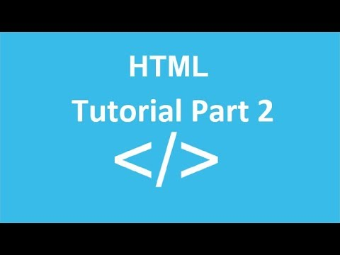 HTML Tutorial For Beginners || HTML Tutorial || Part 2