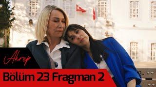 Akrep 23. Bölüm 2. Fragman