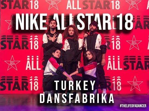 Representing Turkey @ All Star 18 x Nike Event | DANSFABRIKA