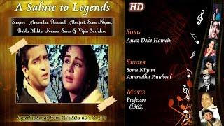 Awaz Deke Hamein Tum Bulao | A Salute To Legends | Professor 1962 | Sonu Nigam | Anuradha | HD