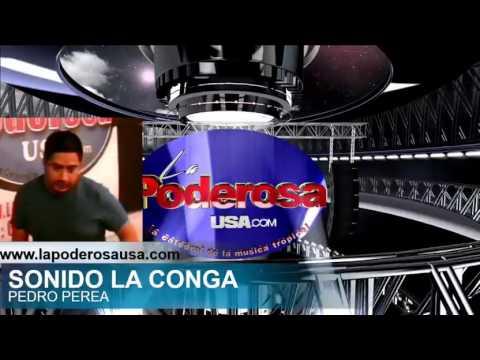 SONIDO LA CONGA 2016-EN  www.lapoderosausa.com