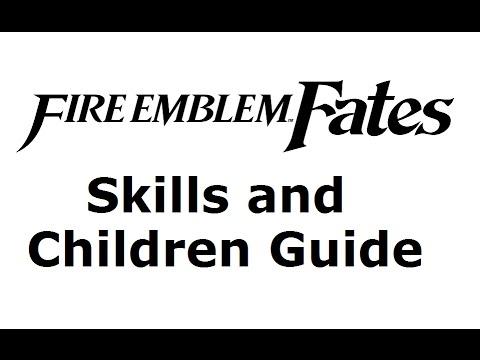 Fire Emblem Fates ~ Children Guide Part 1 (Inheritance, Class, Skills) -  The MetaGame