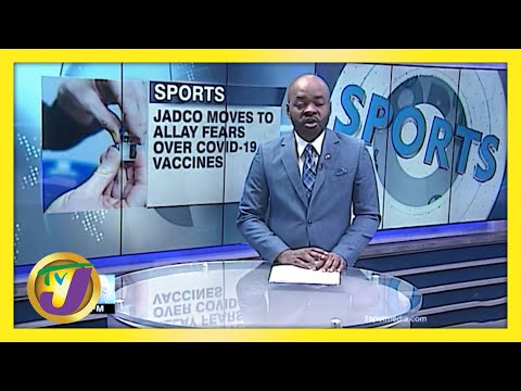 JADCO Moves to Allay Fears Over Covid-19 Vaccines   TVJ Sports