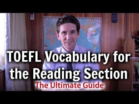TOEFL Vocabulary for the Reading Section - The Ultimate