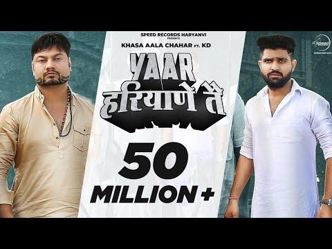 Yaar Haryane Te  Lyrics | Khasa Aala Chahar & KD Mp3 Song Download