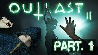 ► Outlast 2 - Part. 1 - STRAŠIDELNEJŠIE AKO BY STE ČAKALI!