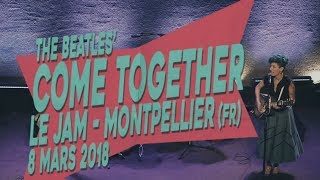 Acoustik Ladyland | Come Together (The Beatles) | Le JAM - Montpellier
