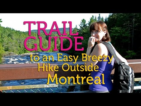 tuja's Trail Guide for an Easy, Breezy Hike Near Montreal