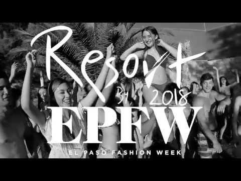 Resort by El Paso Fashion Week 2018 preview