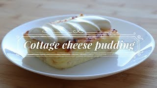 Cottage cheese pudding / Творожная запеканка / Pudding z twarogu
