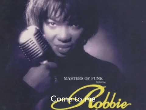 Come to me / Robbie Danzie