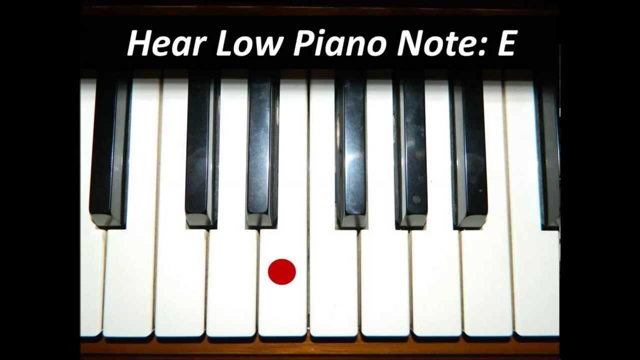 Hear piano note low e youtube hear piano note low e hexwebz Images
