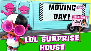 LOL Surprise Dolls Doll House Moving Day Part One! Featuring Sugar Queen, MC Swag, & New Furniture!