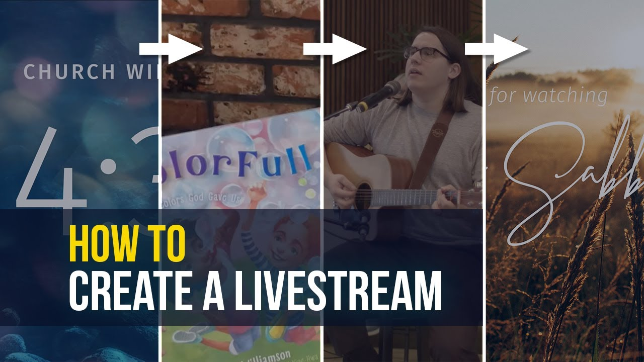 How to Create and Livestream your Worship Service, Pt 1