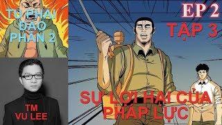 Tu Phải Đạo Phần 2 - SỰ LỢI HẠI CỦA PHÁP LỰC- Tập 3 - Vu Lee | Thuyết Minh Truyện TV