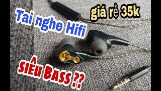 Thử mua tai nghe Hifi siêu Bass giá cực rẻ trên Lazada và cái kết